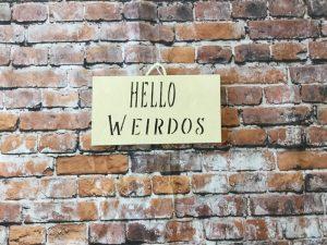 Hello Weirdos